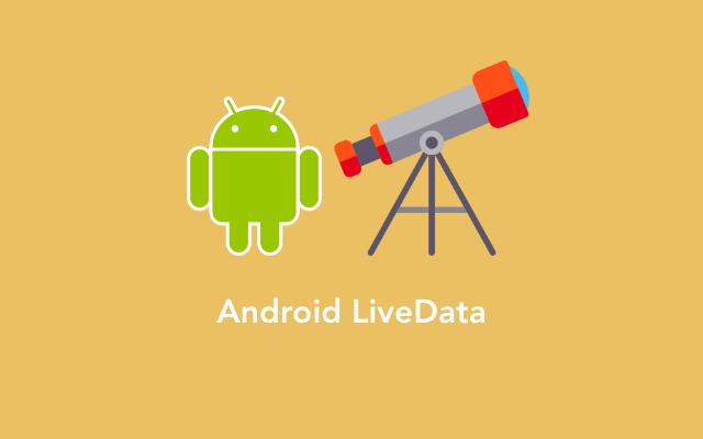 AndroidLiveData